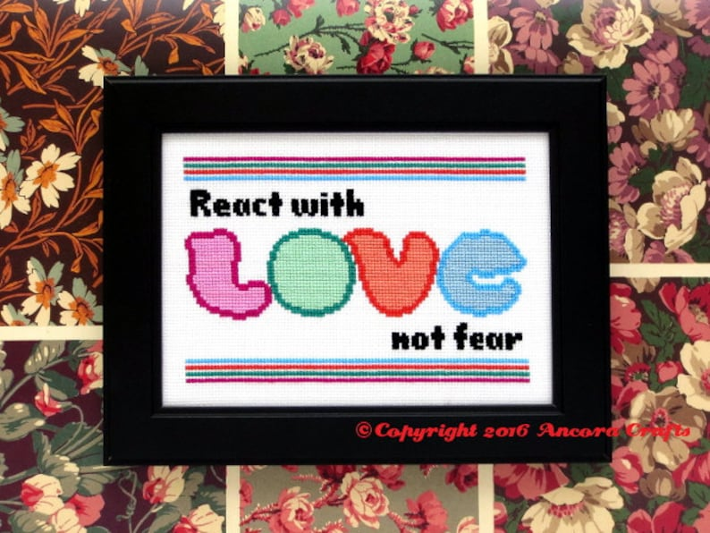 React With Love Not Fear Cross Stitch Pattern PDF