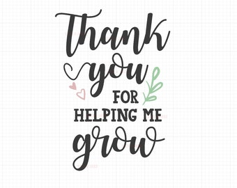 photograph regarding Thanks for Helping Me Grow Free Printable identify Mature Etsy