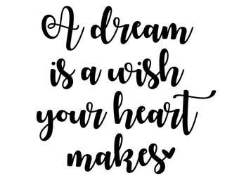 A Dream Is Wish Your Heart Makes SVG Cut File Digital Svg Dxf Outlined For Silhouette Cricut