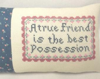 Friend Cross Stitch Mini Pillow, Gift For Friend, A True Friend Is The Best Possession