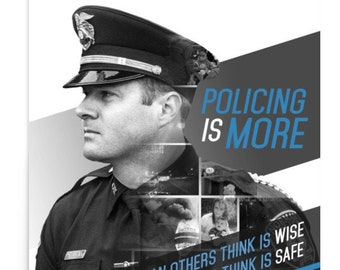 Policing Is More Motivational Art Officer Deputy Sheriff Law Enforcement Monochrome Thin Blue Line Modern Large Original Gift Office Wall