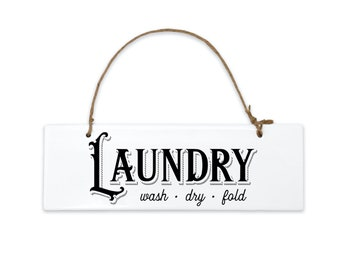 Laundry Room Sign, Ceramic Hanging Door Sign, Wash Dry Fold Vintage Style Laundry Room Decor, Farmhouse Laundry Sign with Retro Font