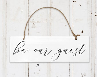Guest Room Decor, Be Our Guest Sign   Ceramic Hanging Door Sign for Guest Room, Wall Art for Bed and Breakfast, Air BnB Decor, VRBO