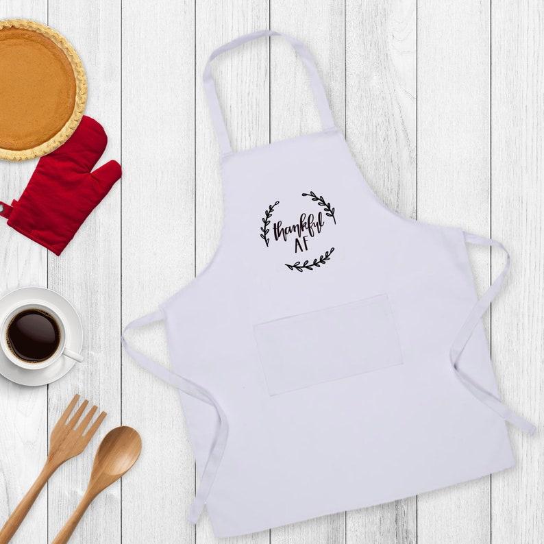 Thankful AF Embroidered Apron Friendsgiving Apron Black