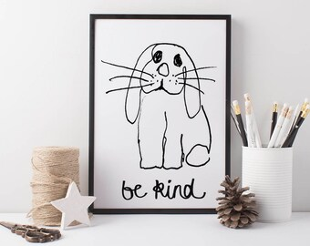 Rabbit Wall Art Be Kind, black and white kids prints, positive quote prints, nursery prints, kids bedroom art, wall art for kids, bunny art