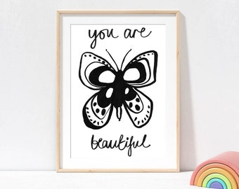 Butterfly Wall Art You Are Beautiful, black and white kids prints, positive quote prints, nursery prints, butterfly art, animal wall art