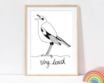 Bird Art Print Sing Loud, black and white kids prints, positive quote prints, nursery prints, kids bedroom art, wall art for kids, bird art