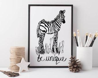 Zebra Art Print Be Unique, black and white kids print, positive quote prints, nursery prints, kids bedroom art, wall art for kids, zebra art