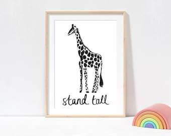 Giraffe Wall Art Stand Tall, black and white kids prints, positive quote prints, nursery prints, giraffe picture, animal wall art