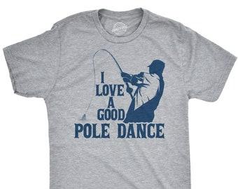 4ce63ad63 Mens Fishing T shirt, Funny Angling Shirt, Fishing Graphic Tee, Fisherman  Gifts, Present For Angler, I Love A Good Pole Dance