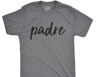 6d01c53b Padre Shirt, Funny Spanish Dad Shirt, Gift For Dad, Fathers Day Shirt, Funny  Shirt For Dad, Fathers Day Gift, Cute Padre Tee