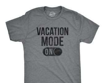 33a03a28c Vacation Mode On Shirt, Mens Beach T Shirt,Funny Vacation Shirt, Beach  Lovers Gift, Funny Beach Drinking, Bachelor Party, Travel Shirts