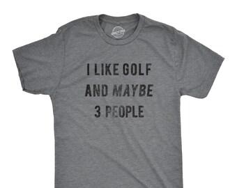 adac3472c Golfing T Shirt Men, Funny Joke Golf Shirt, Dad Golfer Humor TShirt With  Sayings, Rude Offensive Gifts For Golfers, I Like Golf 3 People