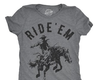 5d24135c Cowgirl Shirt, Ride Em Cowboy, Horse Graphic Shirt, Funny Horse Shirt,  Womens Cowgirl Shirt, Horse Riding Shirt, Equestrian Shirt