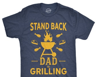 caa3a5882 BBQ Shirt, BBQ Dad Shirt, Cooking T Shirt, Funny Dad Shirt, Gift For Dad,  Fathers Day Shirt, Stand Back Dad Is Grilling, Fathers Day Gift