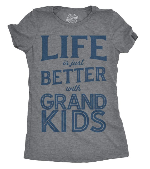 65f9ab2c85 Funny Grandma Shirt, Gift For New Grandma, Mothers Day Gift, Funny Shirt  For Grandma, Grammy Shirt, Life is Better with Grand Kids