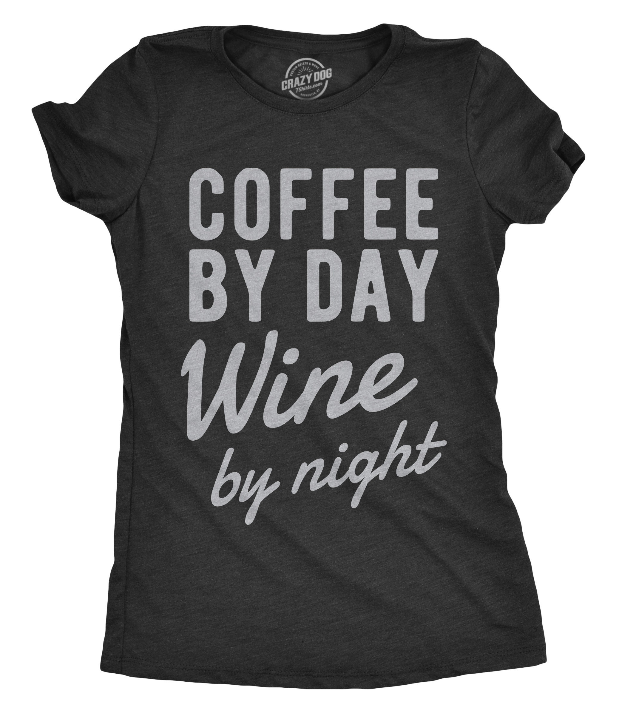 c9d558d01 Funny Wine Shirt Womens Wine T shirt Gift for Coffee Lovers | Etsy