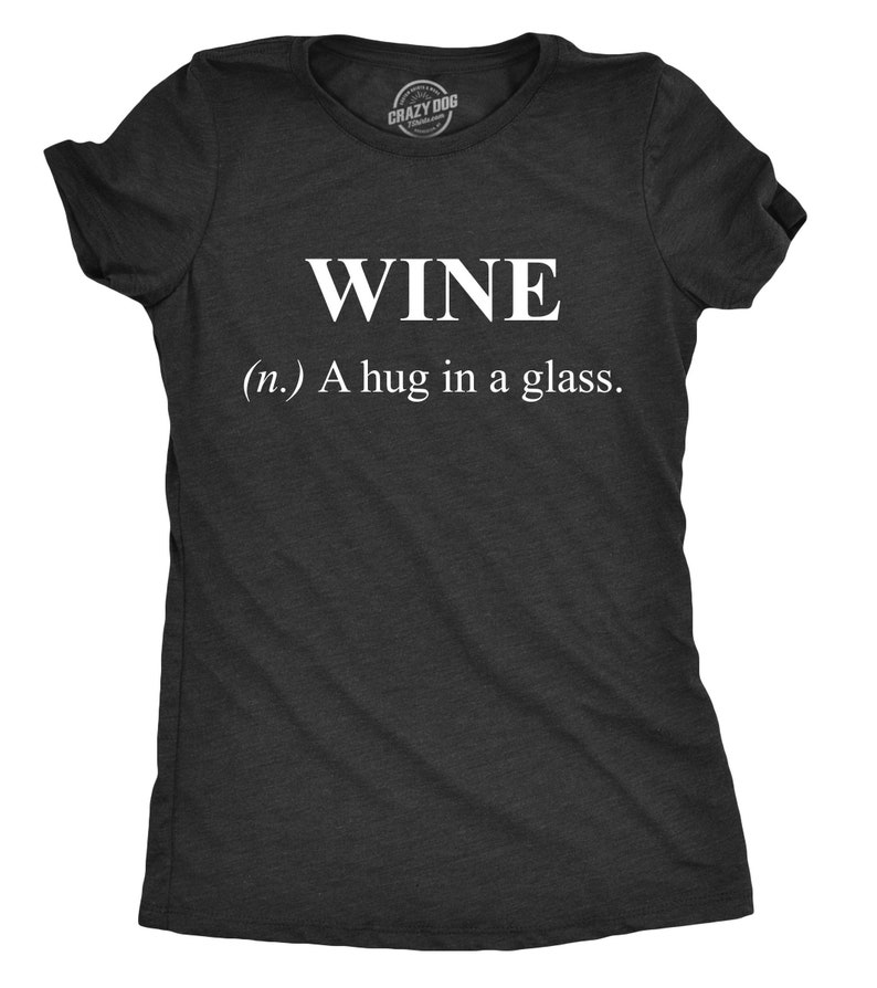 0f424706 Wine Definition Shirt Funny Wine Shirt Womens Wine T shirt | Etsy