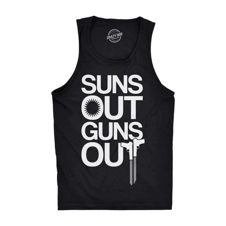 8601ae5a4b0 Suns Out Guns Out Tank Top Mens Tank Top Workout Tank Top