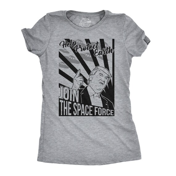 da72e64f1b621 Sarcastic Trump Shirt, Political Shirts, Protester Shirts, Anti Trump Shirt,  Cool Shirt, Womens Graphic Tees, Join The Space Force Trump. CrazyDog T- shirts
