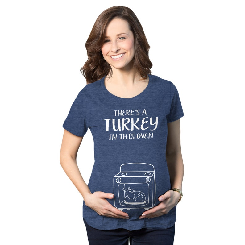 27c13e6979824 Theres A Turkey In This Oven Shirt Thanksgiving Maternity | Etsy