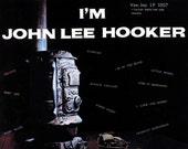 I 39 m JOHN LEE HOOKER Vee-Jay Lp 1007 Factory SeALeD Vinyl Record Album Reissue 1959 Delta BLUeS Classic