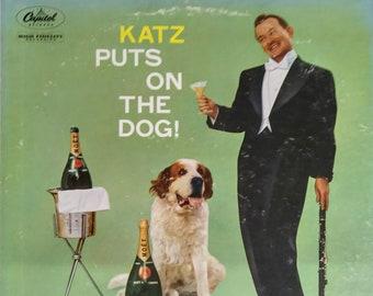 Mickey KATZ Puts On The Dog Saint ST. BERNARD Jazz Comedy Parody 1958 Lp Vinyl Record Album Capitol Records t 934 Moet Champagne Clarinet