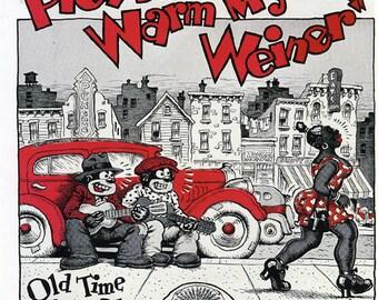 Robert R. CRUMB Cover Art - Please Warm My WEINER Old Time Hokum Blues 1970s Compilation Lp 180 Gram SEALED Vinyl Record Album Robert Crumb
