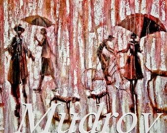 Dog Park.  2009     Oil Painting print on rolled  canvas Fine Art Print. Painting Umbrellas, rain, dog