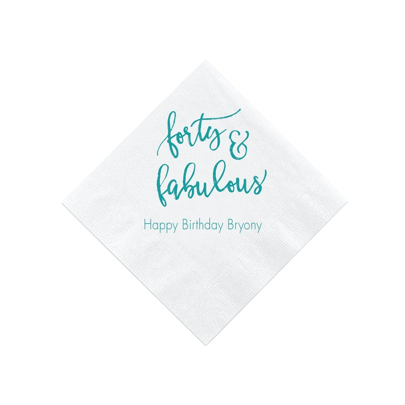 Forty and Fabulous Personalized Birthday Napkins 40 and Fabulous 40th Birthday Napkins