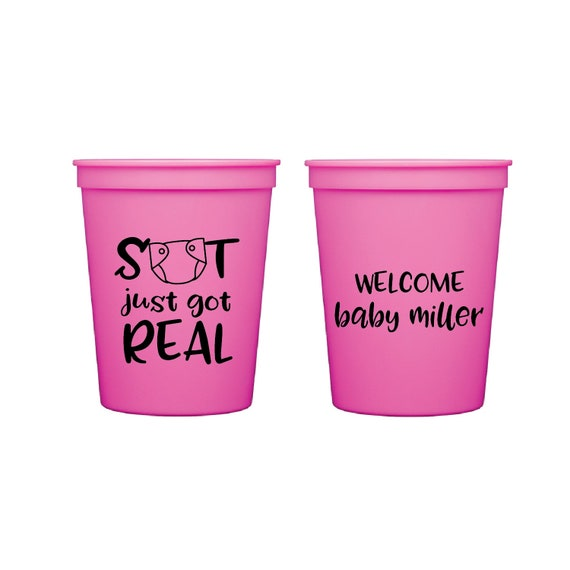 819723e6b65 S**T Just Got Real Baby Shower Personalized Stadium Plastic Cups - Baby  Shower Stadium Cups - Shower Favor- Onesie Baby Shower
