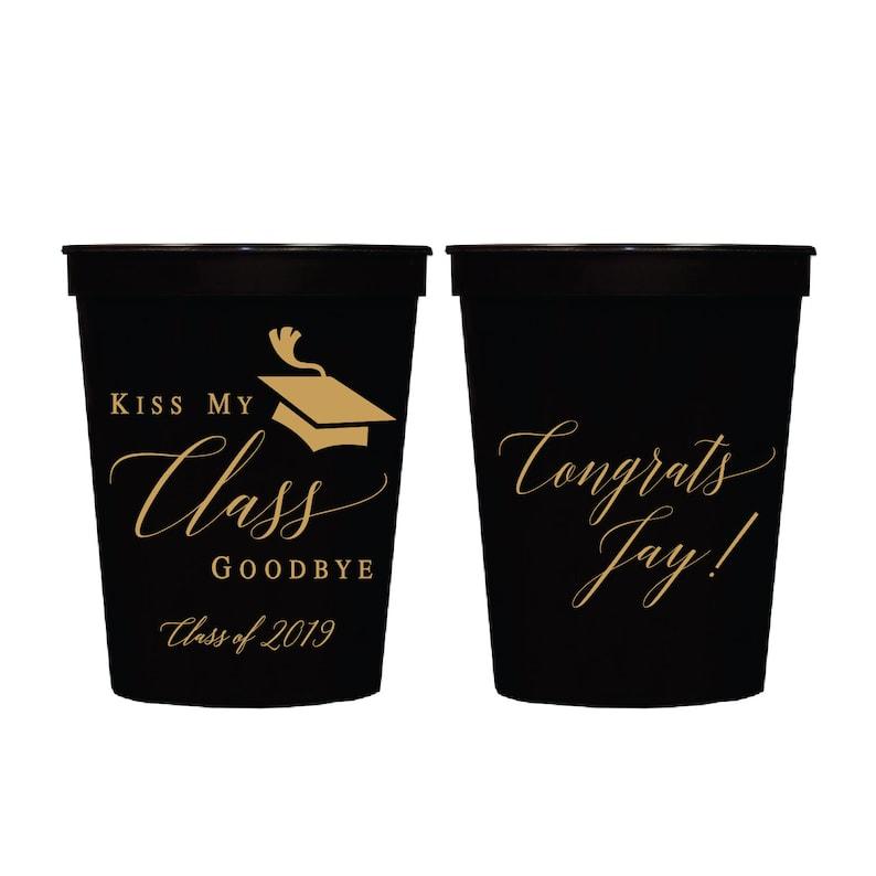 Class of 2019 Kiss My Class Goodbye Graduation Personalized Stadium Plastic Cups Class of 2020 Graduation Favor Stadium Cups