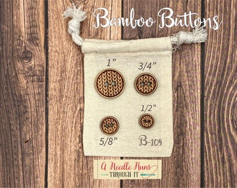 B-109 Wood Bamboo buttons, buttons for knits, knitting and crochet sweater buttons. sewing notions, button closure. Sewing buttons bamboo