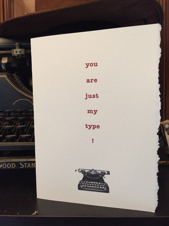 Valentines Day Card Just My Type