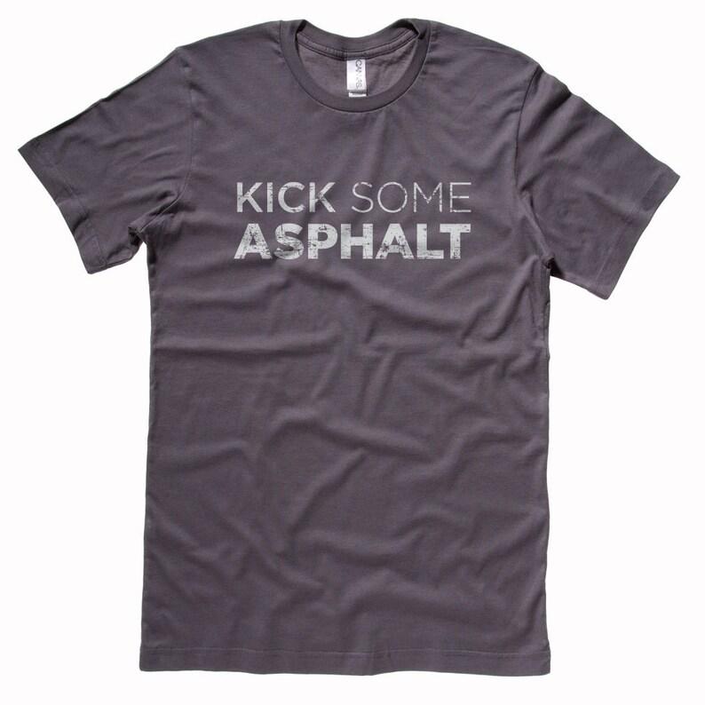 Kick Some Asphalt  Running Shirt  Women's or image 0