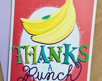 Thanks a Bunch : Bananas thank you card greeting Card