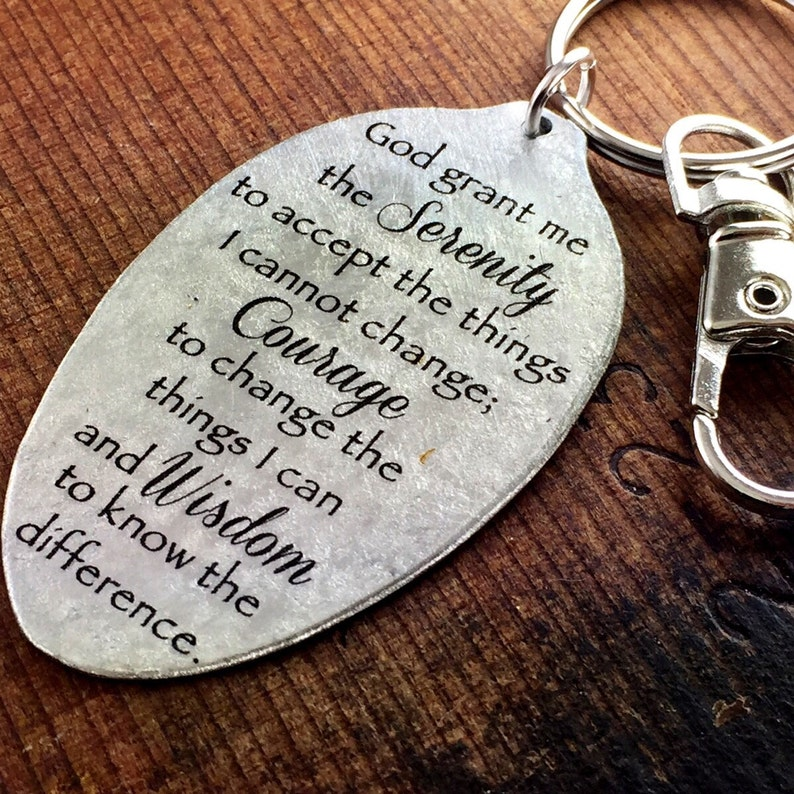 Serenity Prayer Strength and Encouragement Keychain, Inspirational Gift,  God grant me the serenity to accept the things I cannot change