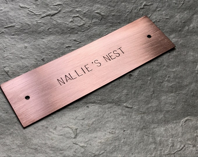 "Hand Stamped Copper Plaque for Door, Desk, Wall, Mantle, 6 x 1.5 - 2.75"" (15 x 3.8cm - 6.5 cm), With Mounting Holes"