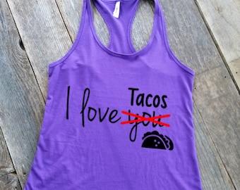 I Love Tacos Tank   Funny Tanks   Love Tacos Tank   Taco Tank   Food Tank   I Love Tacos Shirt   Taco Shirt   I Love Tacos