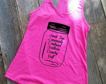 Southern Tank | Sounthern Shirt | Women's Tank | Racerback Tank | Mason Jar Gifts | Mason Jar Shirt | Country Shirt | Country Tank