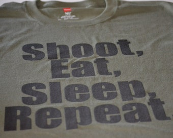 Fathers Day Gifts - Shoot Eat Sleep Repeat T Shirt - Gun Tshirt - Gifts for Hunter