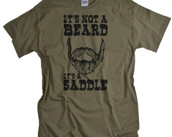 Father's Day Gifts - Beard Gifts - T shirt - It's Not a Beard It's a Saddle T-shirt for Him