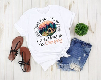 88fce37a Camping Shirt, Happy Camper Shirt, I don't need therapy I just need to go  camping, Funny Camping Shirt, Womens Camping Shirt Happy Glamper
