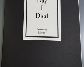 The Day I Died- Zine