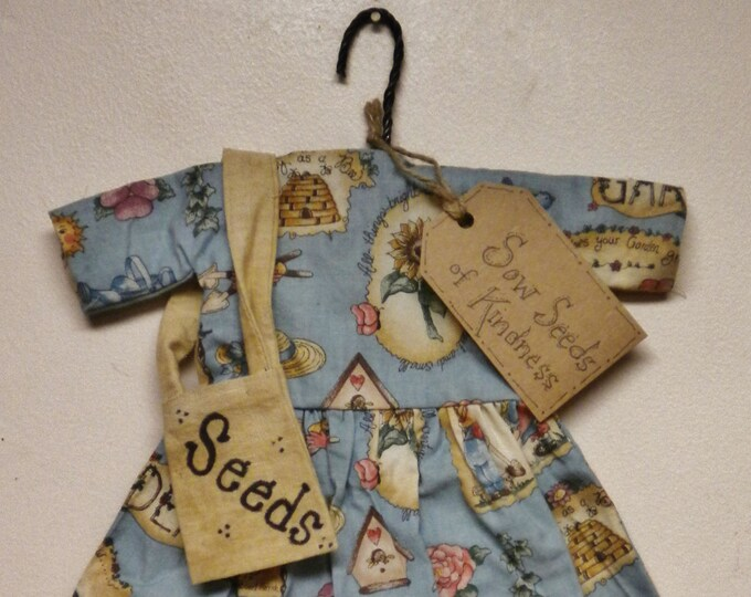 Sow Seeds of Kindness Dress | Doll Dresses | Decorative Dresses | Primitive Dresses | Spring Decor
