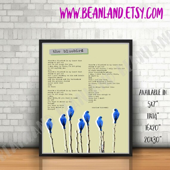 Charles Bukowski Poster Theres A Bluebird In My Heart Bukowski Poem Various Sizes Print