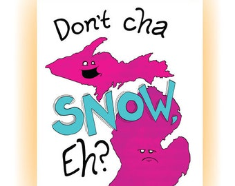 Don't Cha Snow, Eh? A Michigander Card