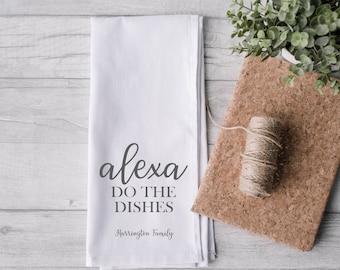 Personalised Tea Towel, Alexa Dishes Tea Towel, Wedding Gift, Housewarming Gift, Custom Name Tea Towel, Funny Tea Towel, Kitchen, Sayings