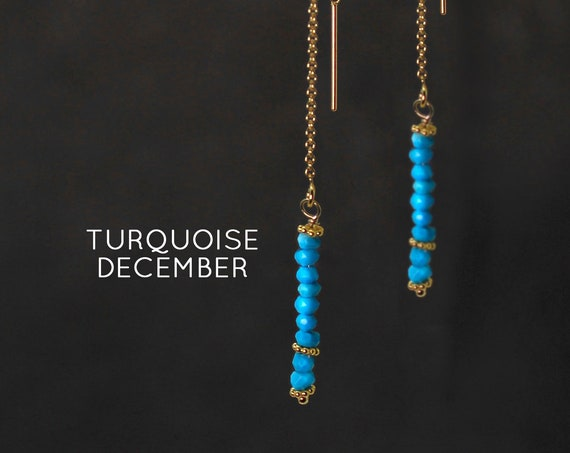 December Birthstone. Turquoise, Threader Earrings.  Healing Stones,  Threader with Arch. Long Earrings, Gold Filled or Silver, E2622