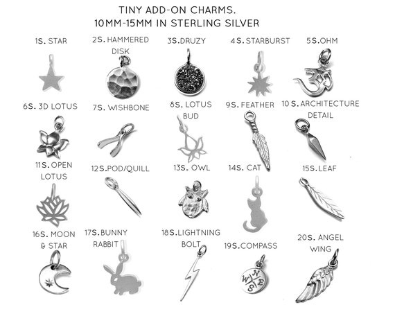 Add on Charm of Your Choice. Add a Small 22k Gold Vermeil or Sterling Silver Charm to Any Item.